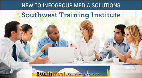 Southwest Training Institute New to Infogroup Media Solutions